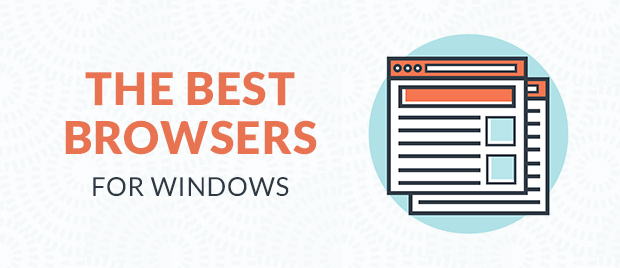 The Best Browsers for Windows
