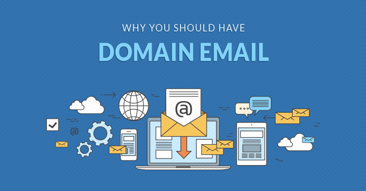 Why You Should Have Domain Email