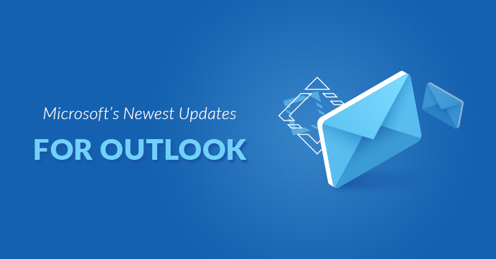 Microsoft's Newest Updates for Outlook